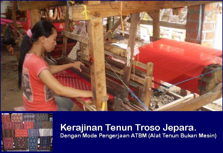 Model Kerajinan dari Jepara Tenun Ikat Troso dengan pengerjaan ATBM.